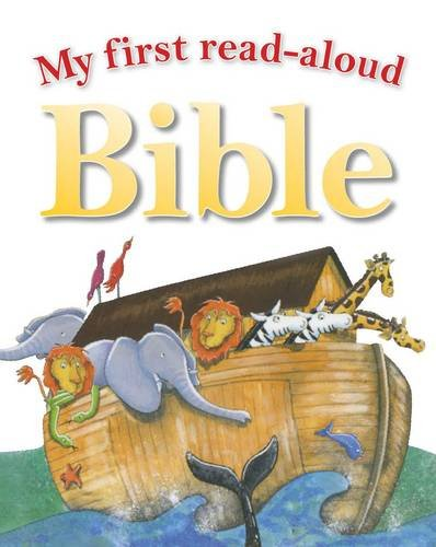 9781846109768: My First Read Aloud Bible