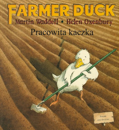 9781846110535: Pracowita Kaczka/Farmer Duck (Polish Edition)