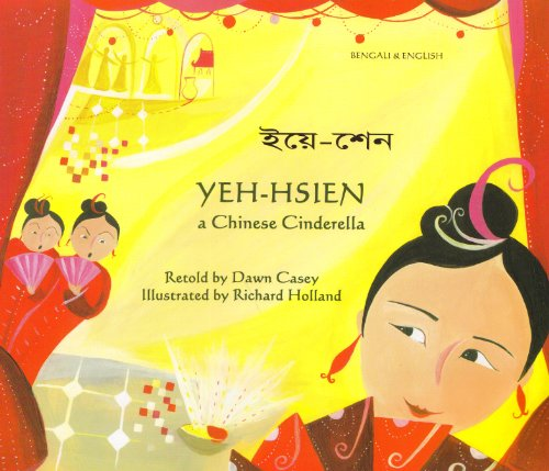 9781846111266: Yeh-Hsien a Chinese Cinderella in Bengali and English (Folk Tales) (English and Bengali Edition)