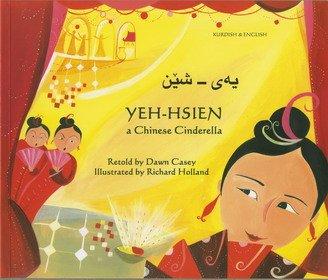 9781846111389: Yeh-Hsien a Chinese Cinderella in Kurdish and English (Folk Tales) (English and Kurdish Edition)