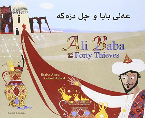 Ali Baba and the Forty Thieves in Kurdish and English (Folk Tales): Enebor Attard