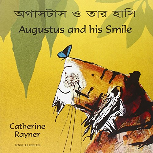 Augustus and His Smile in Bengali and English: Rayner, Catherine