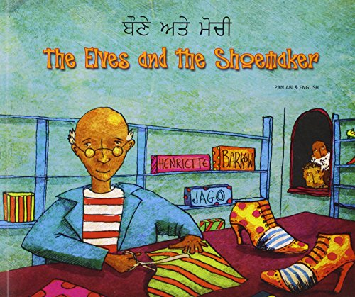 The Elves and the Shoemaker in Panjabi and English (Folk Tales): Barkow, Henriette