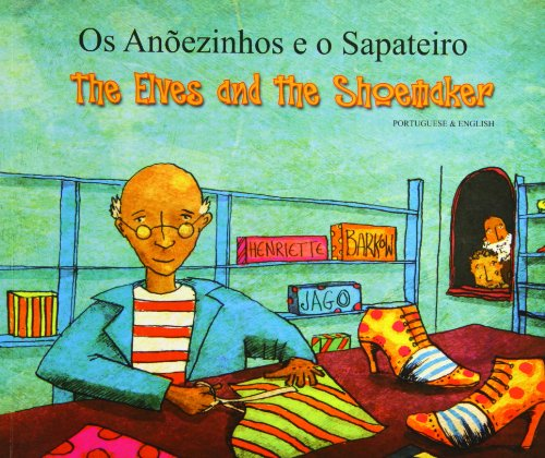 9781846111945: The Elves and the Shoemaker in Portuguese and English (Folk Tales)