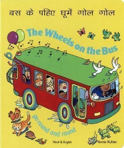 9781846112942: The Wheels on the Bus Hindi & English
