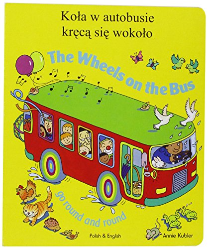 9781846112959: The Wheels on the Bus Polish & English
