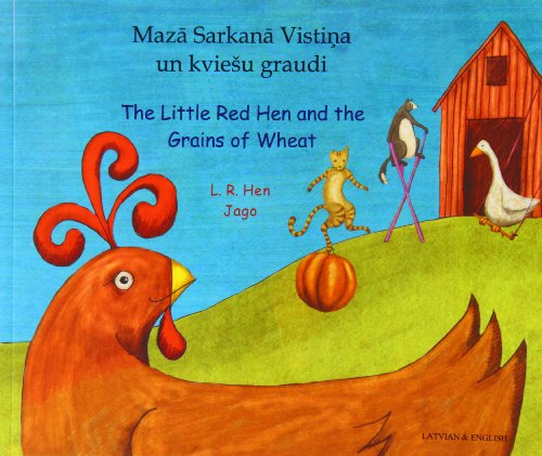 9781846113239: THE Little Red Hen and the Grains of Wheat (English/Latvian)