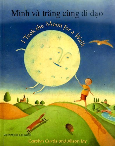 I Took the Moon for a Walk: Curtis, Carolyn