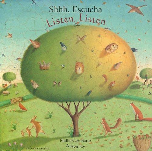 Listen, Listen in Spanish and English: Gershator, Phillis