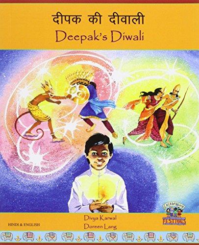 Deepak's Diwali in Hindi and English (Celebrating Festivals): Karwal, Divya