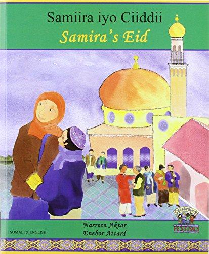 SAMIRAS EID SOMALI AND ENGLISH: AKTAAAR AKBAAR HEYA