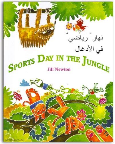 Sports Day in the Jungle Arabic & English (English and Arabic Edition): Jill Newton