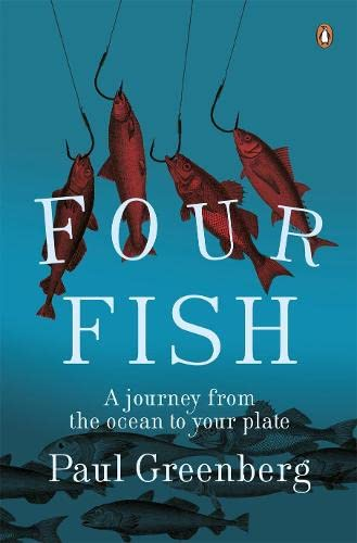 9781846140020: Four Fish: A Journey from the Ocean to Your Plate