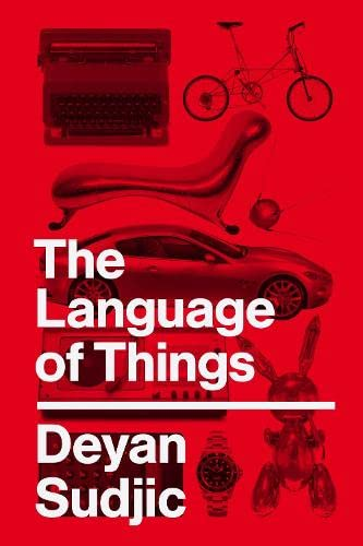Language of Things (9781846140051) by Deyan Sudjic
