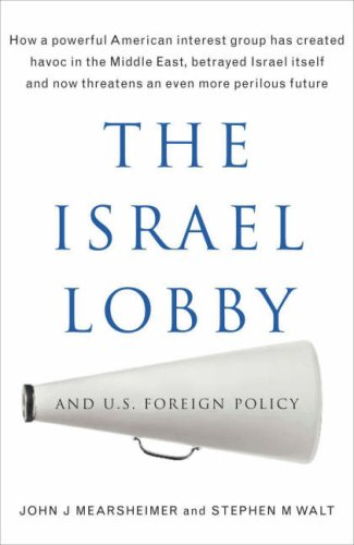 9781846140075: The Israel Lobby and US Foreign Policy