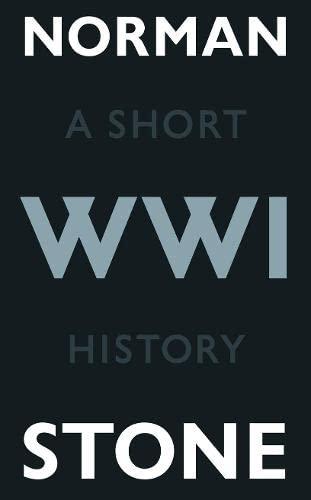 9781846140136: World War One: A Short History