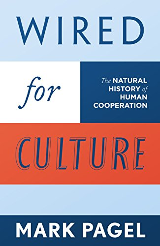 9781846140150: Wired for Culture: The Natural History of Human Cooperation