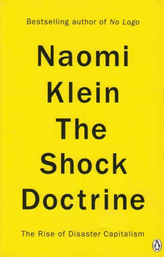 9781846140280: The Shock Doctrine: The Rise of Disaster Capitalism