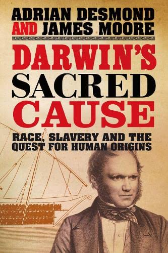 9781846140358: Darwin's Sacred Cause: Race, Slavery and the Quest for Human Origins