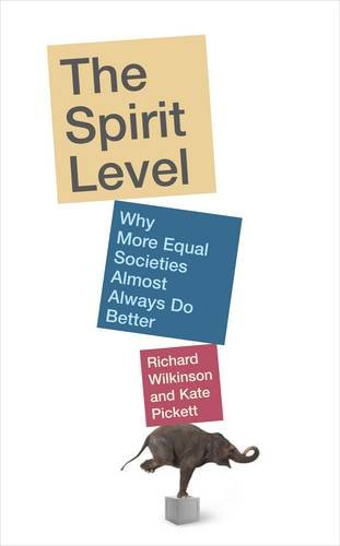 9781846140396: The Spirit Level: Why More Equal Societies Almost Always Do Better