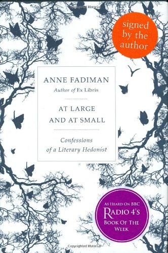 9781846140433: At Large and at Small : Confessions of a Literary Hedonist