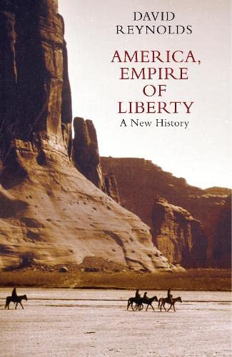 AMERICA, EMPIRE OF LIBERTY. a new history.