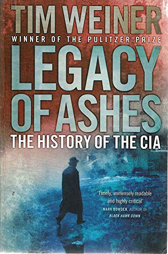 9781846140648: Legacy of Ashes: The History of the CIA