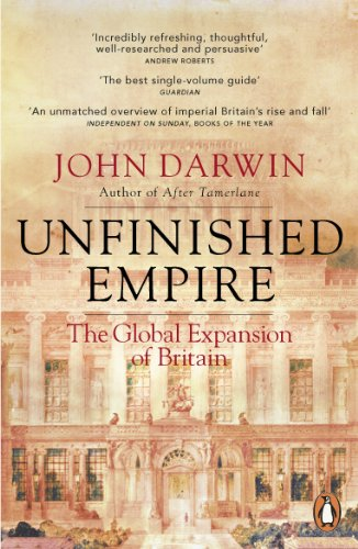 9781846140891: Unfinished Empire: The Global Expansion of Britain