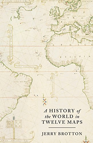 A History of the World in Twelve Maps: Jerry Brotton
