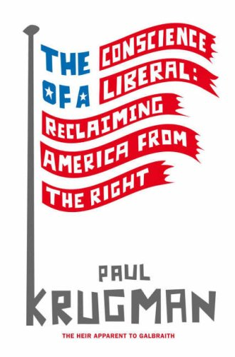 9781846141072: The Conscience of a Liberal: Reclaiming America From The Right