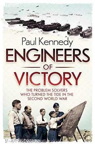 9781846141126: Engineers of Victory: The Problem Solvers who Turned the Tide in the Second World War