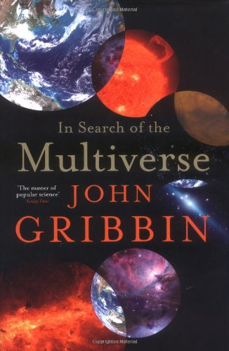 9781846141133: In Search Of The Multiverse