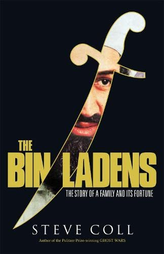 9781846141249: The Bin Ladens: The Story of a Family and Its Fortune