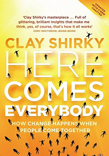 9781846141379: Here Comes Everybody: The Power of Organizing without Organizations