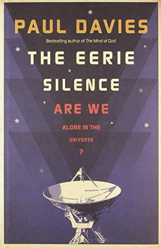 9781846141423: The Eerie Silence: Are We Alone in the Universe?