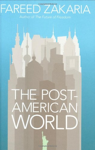 9781846141539: The Post-American World: And The Rise Of The Rest