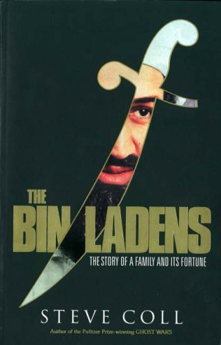 9781846141591: The Bin Ladens - The Story of a Family and Its Fortune