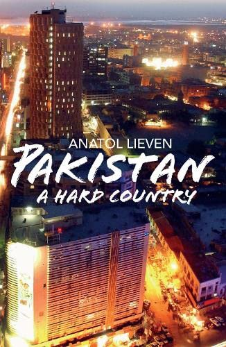 9781846141607: Pakistan: A Hard Country
