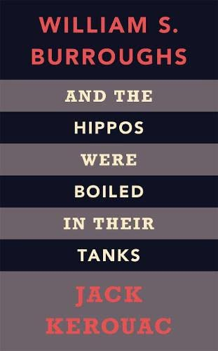 9781846141645: And the Hippos Were Boiled in Their Tanks (Penguin Modern Classics)