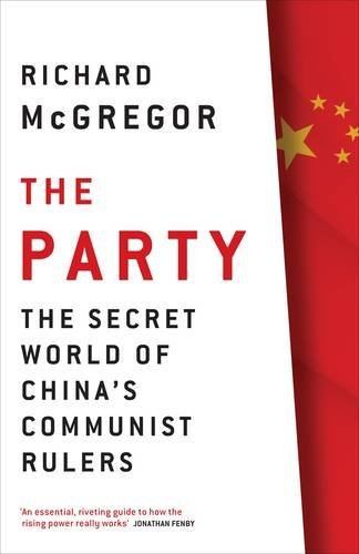 9781846141737: The Party: The Secret World of China's Communist Rulers