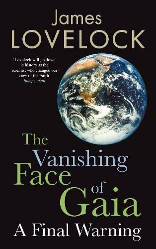 9781846141850: The Vanishing Face of Gaia: A Final Warning