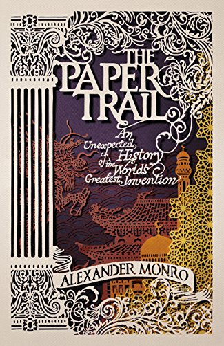 9781846141898: The Paper Trail: An Unexpected History of a Revolutionary Invention
