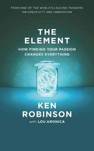 9781846141966: The Element: How Finding Your Passion Changes Everything