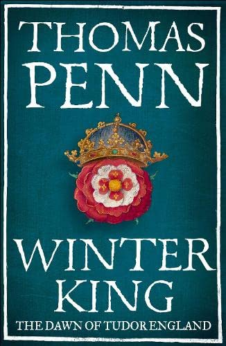 9781846142024: The Winter King: The Dawn of Tudor England