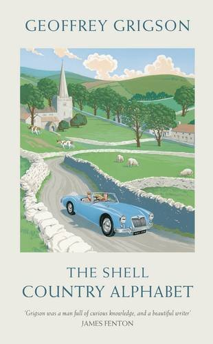 9781846142123: The Shell Country Alphabet: The Classic Guide to the British Countryside