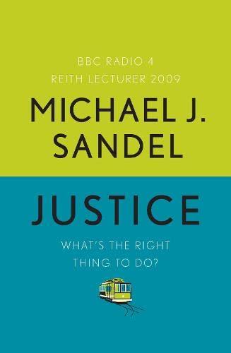 9781846142130: {JUSTICE} BY Sandel, Michael J. (Author )Justice: What's the Right Thing to Do?(Paperback)