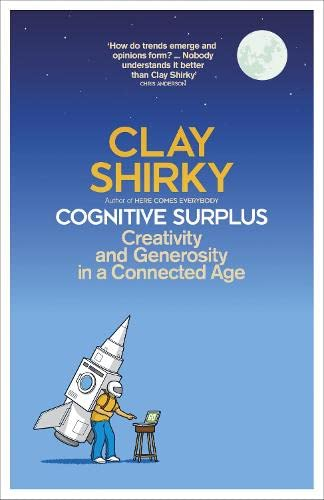 9781846142178: Cognitive Surplus: Creativity and Generosity in a Connected Age