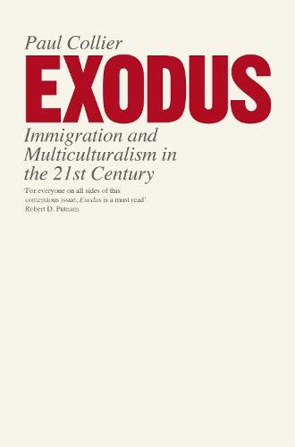 9781846142246: Exodus: Immigration and Multiculturalism in the 21st Century