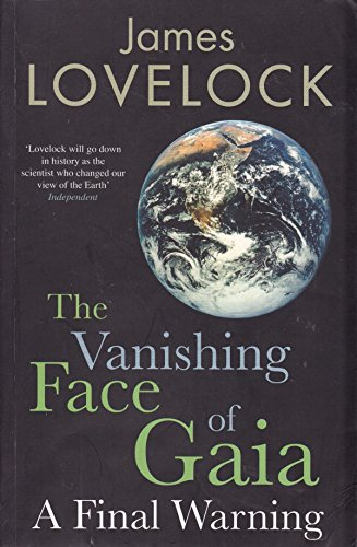 9781846142277: The Vanishing Face of Gaia: a Final Warning