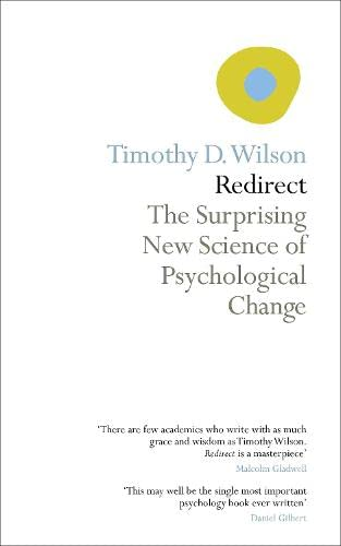9781846142291: Redirect: The Surprising New Science of Psychological Change